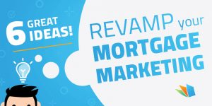 revamp your mortgage marketing lenderhomepage