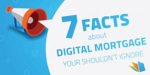 facts about digital mortgage study