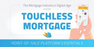 mortgage industry digital age and the touchless mortgage