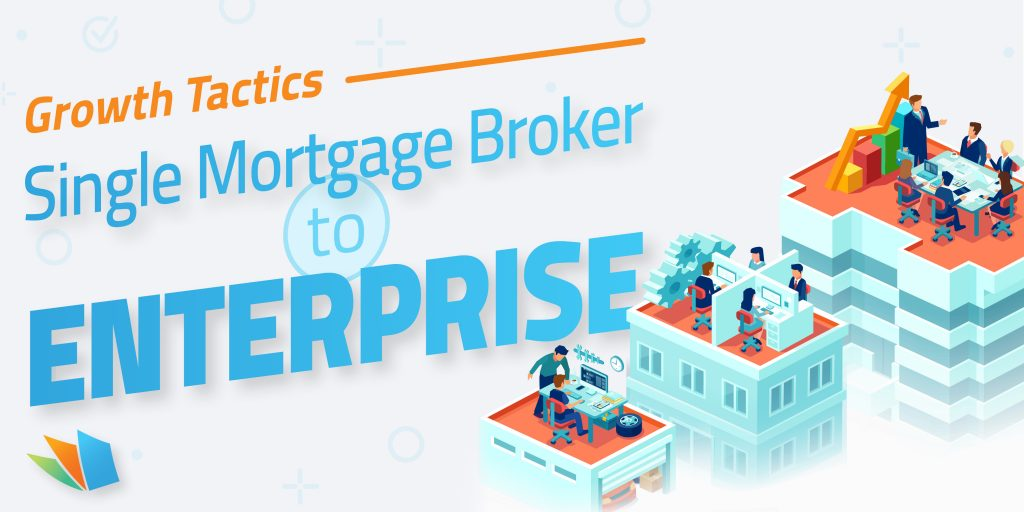 scaling growth tactics for mortgage brokers lenderhomepage