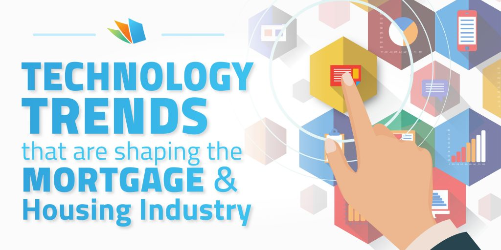 mortgage trends with technology