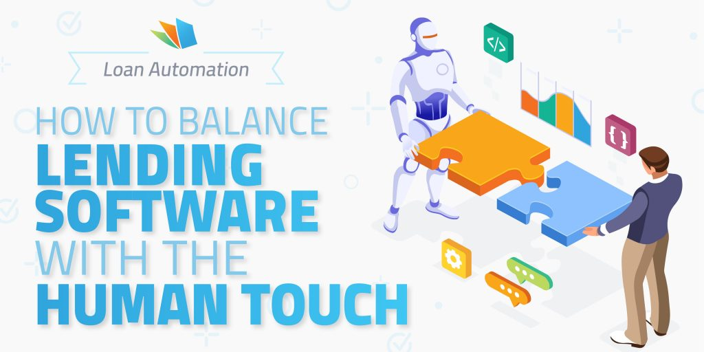 Loan automation Humanizes the Digital Mortgage Experience