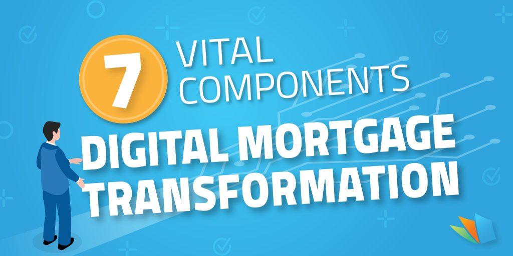 vital components of a digital mortgage transformation lenderhomepage