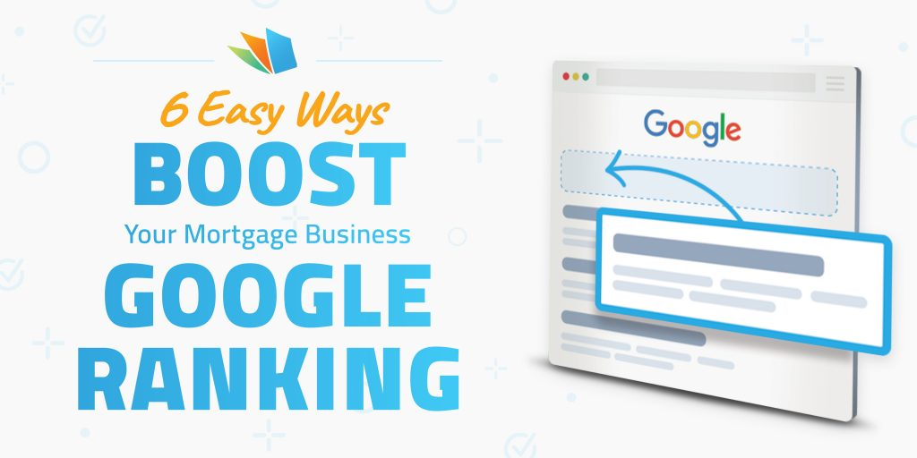 6 easy ways to boost mortgage google business ranking