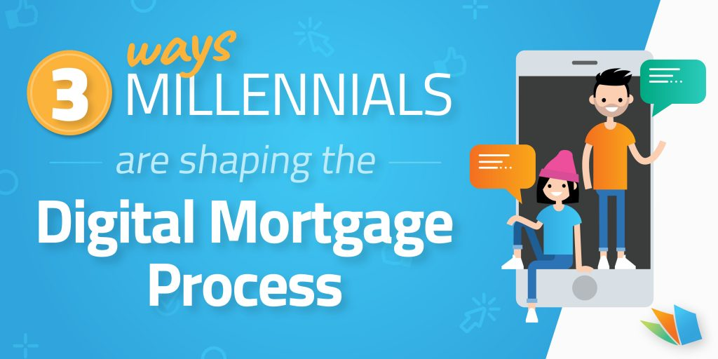 3 ways millennials are shaping the mortgage industry lenderhomepage