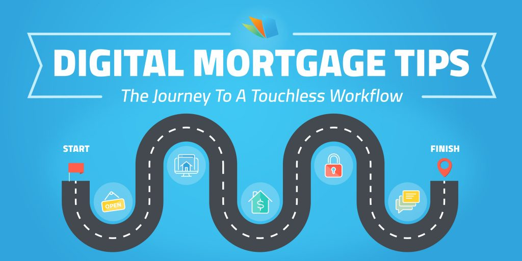 digital mortgage journey to touchless workflow