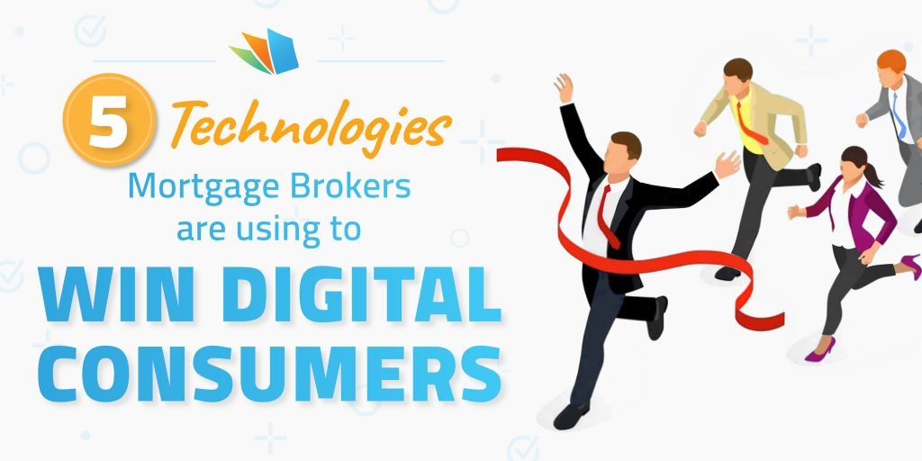 5 technologies brokers need to win digital consumers