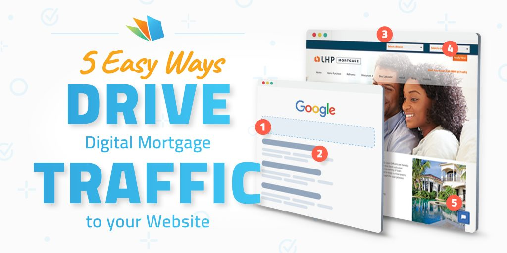 5 ways to drive traffic to mortgage website