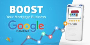 boost google ranking mortgage business lenderhomepage