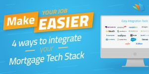 4 Ways An Integrated Mortgage Tech Stack Makes Your Life Easier lenderhomepage