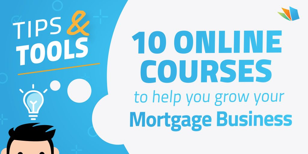 online courses for mortgage brokers growing their business